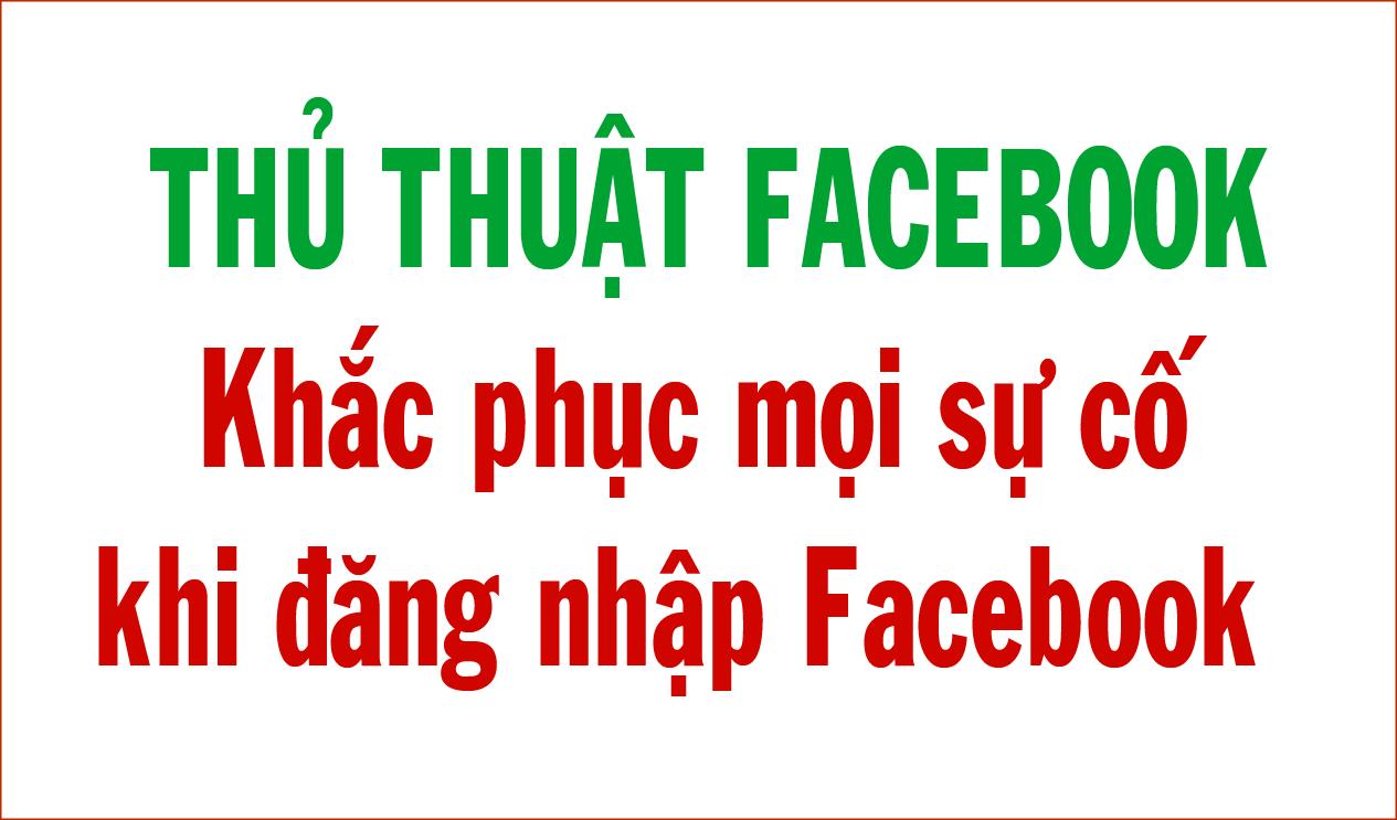 Khắc phục mọi sự cố khi đăng nhập Facebook bằng số điện thoại